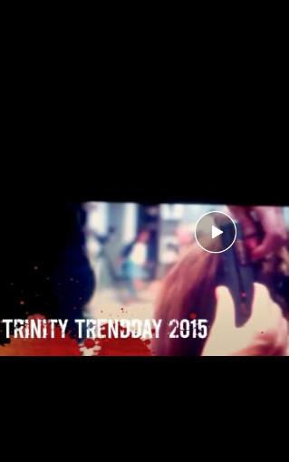 Video: Trinity Trend Day 2015